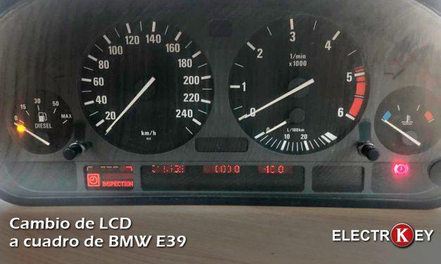 Cambio de LCD a cuadro de BMW E39