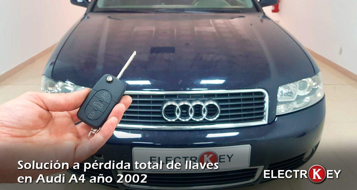 Solución a pérdida total de llaves Audi A4 2002