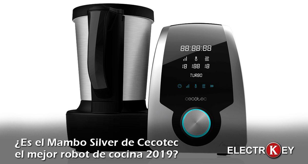 ¿Es el Mambo Silver de Cecotec el mejor robot de cocina en 2019?