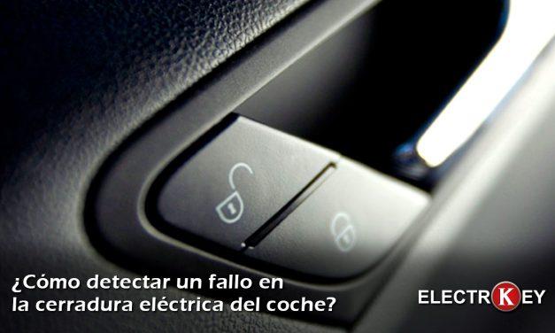 Cómo detectar una avería de la cerradura eléctrica del coche