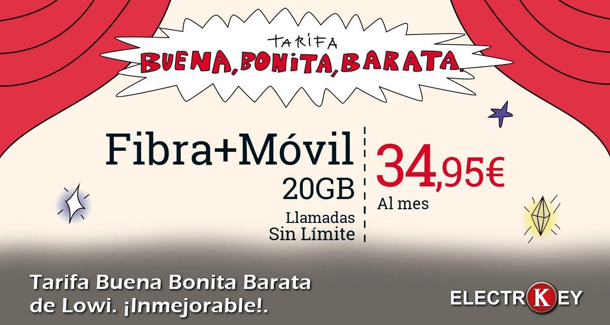Nueva tarifa Lowi Buena Bonita Barata
