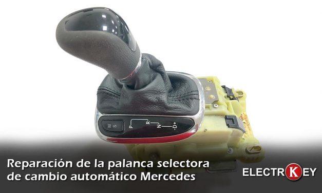 Reparación palanca selectora cambio Mercedes