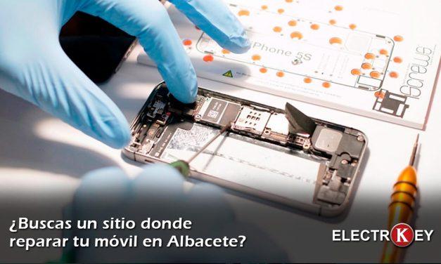 ¿Buscas donde reparar tu móvil en Albacete?