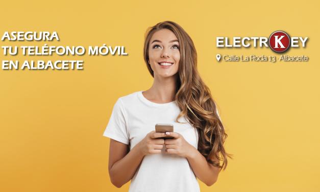 Asegurar tu teléfono móvil en Albacete